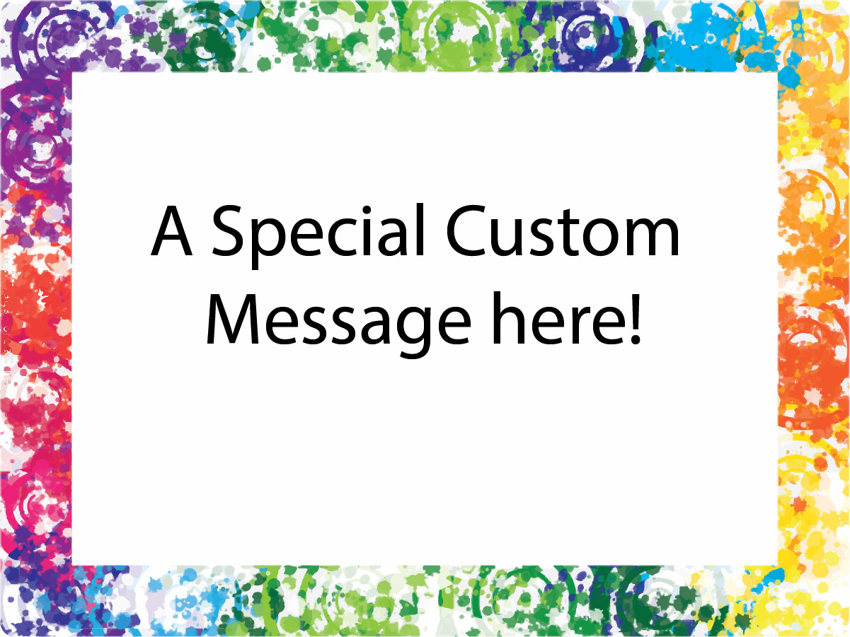 Custom Message and Gifting Service Colorful Generic Border