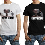 Tshirt Stay Home ET
