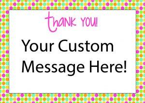 Thankyou coloured dots