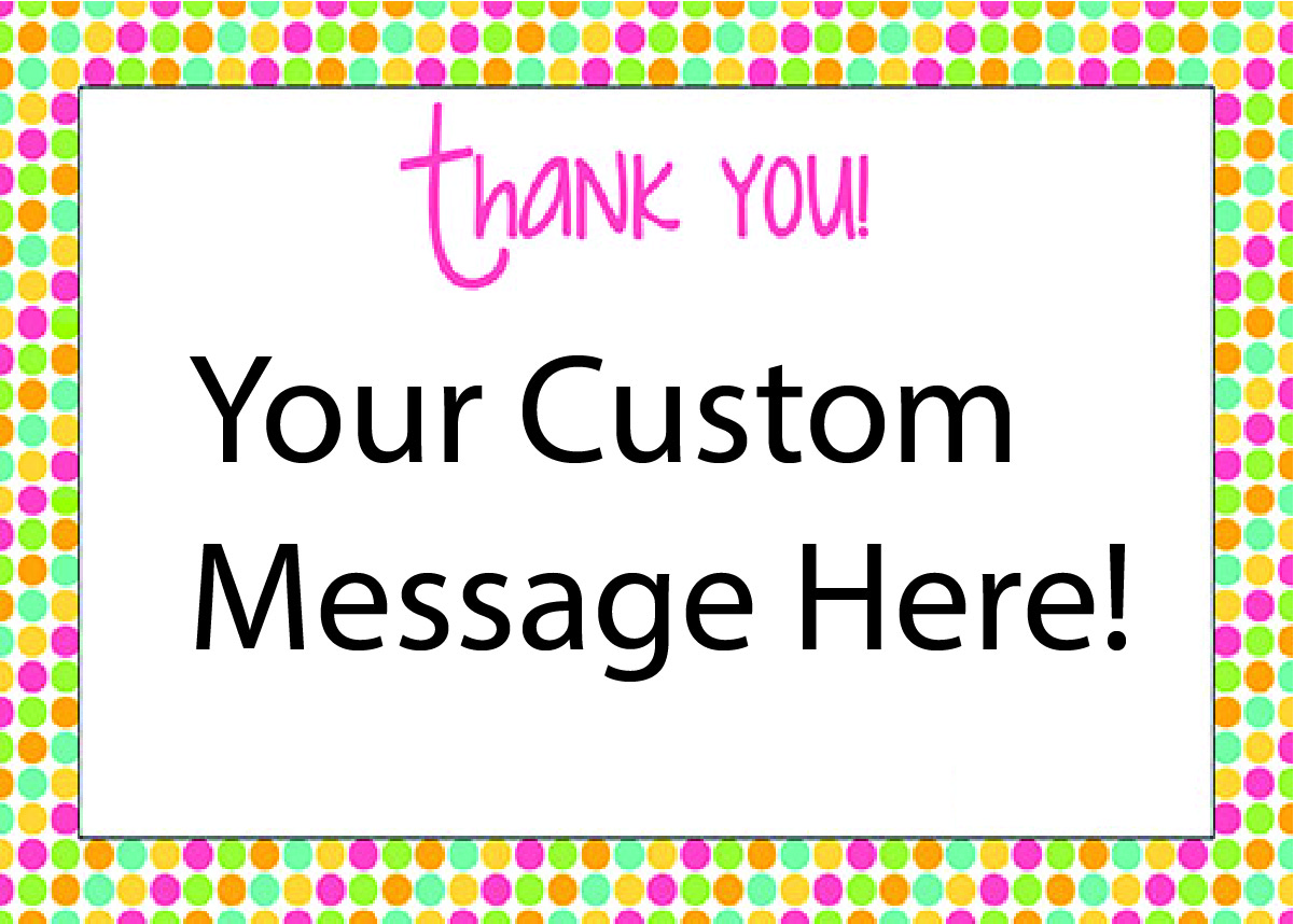Custom Message and Gifting Service Thankyou coloured dots